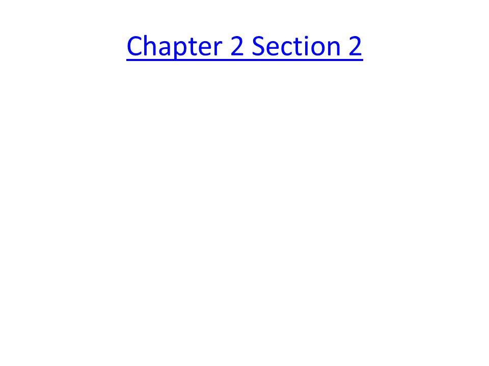 Chapter 2 Section 2