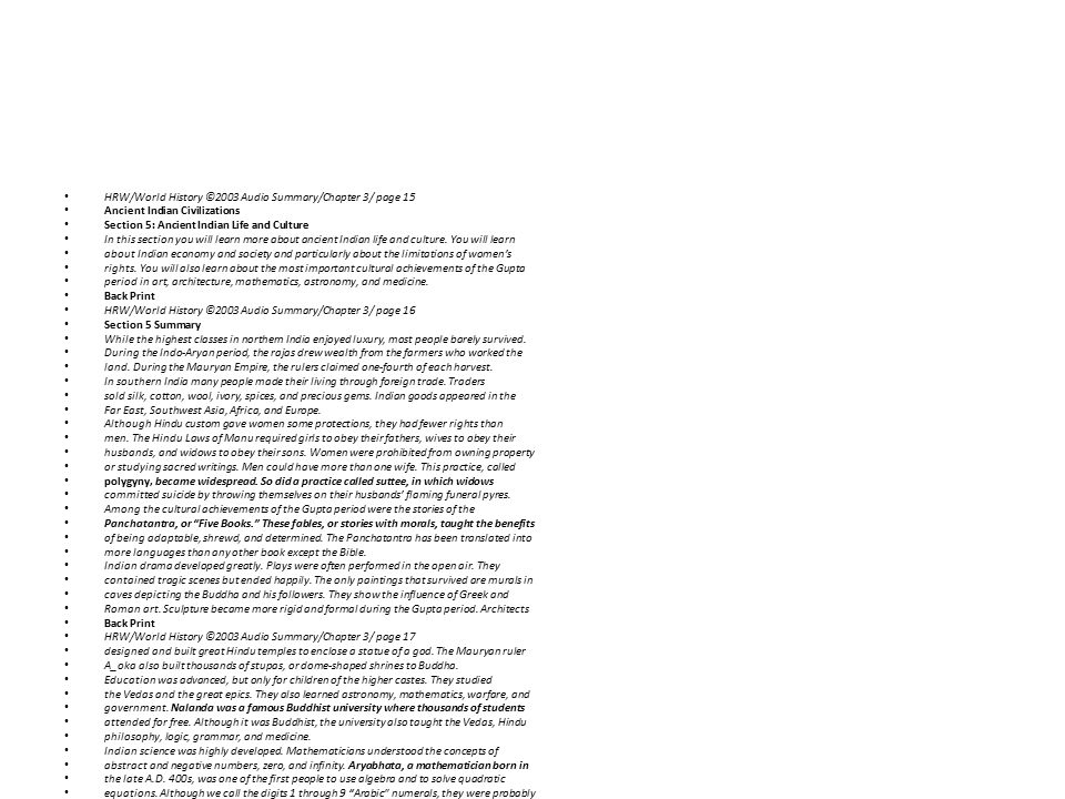 HRW/World History ©2003 Audio Summary/Chapter 3/ page 15 Ancient Indian Civilizations Section 5: Ancient Indian Life and Culture In this section you w