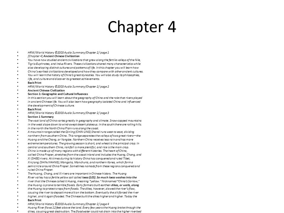 Chapter 4 HRW/World History ©2003 Audio Summary/Chapter 2/ page 1 [Chapter 4] Ancient Chinese Civilization You have now studied ancient civilizations