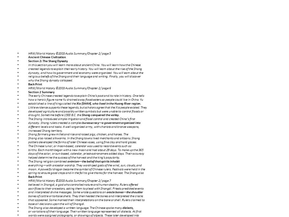 HRW/World History ©2003 Audio Summary/Chapter 2/ page 5 Ancient Chinese Civilization Section 2: The Shang Dynasty In this section you will learn more