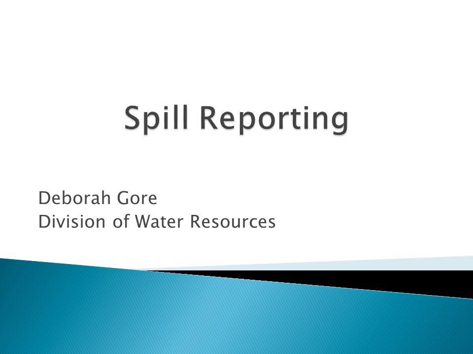 Deborah Gore Division of Water Resources