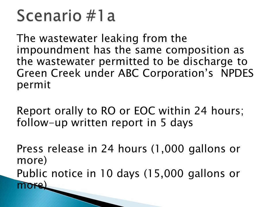 The wastewater leaking from the impoundment has the same composition as the wastewater permitted to be discharge to Green Creek under ABC Corporation'