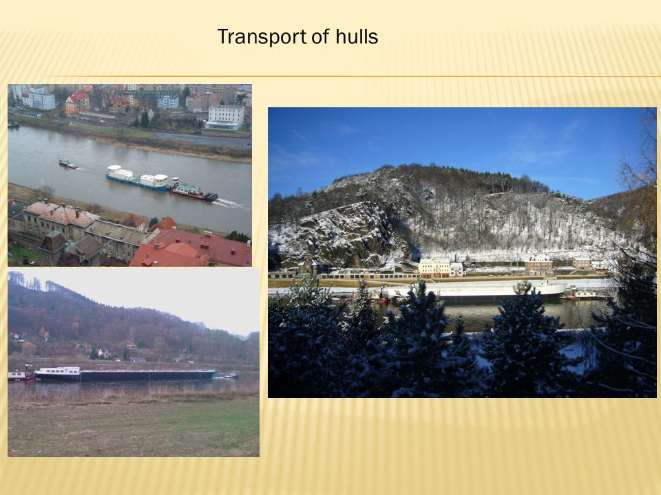 Transport of hulls
