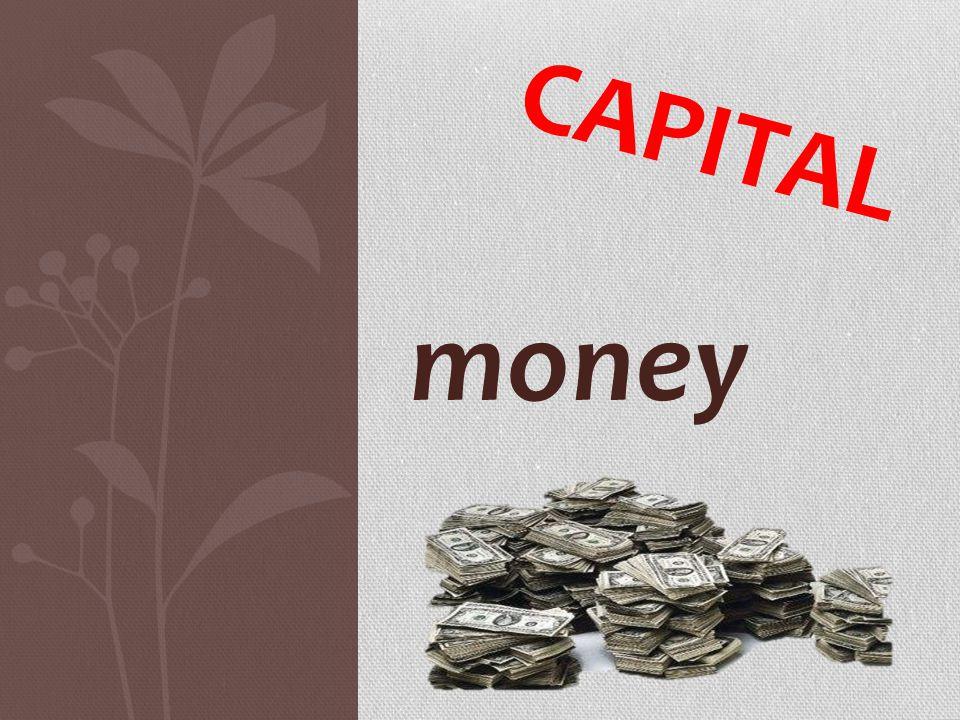 money CAPITAL