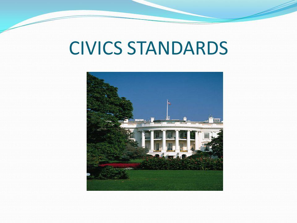 CIVICS STANDARDS
