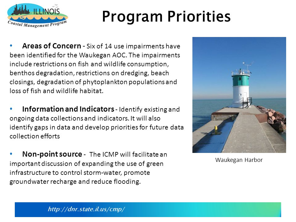http://dnr.state.il.us/cmp/ The ICMP Grants Program will provide assistance to coastal communities for community planning, sustainable growth,, and to address coastal nonpoint pollution.