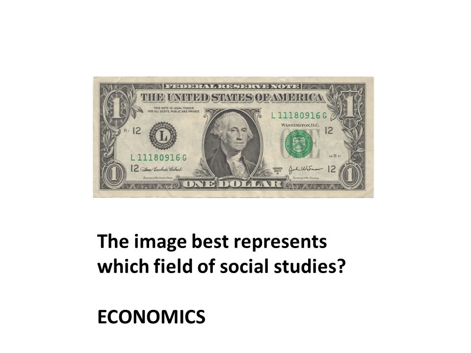 The image best represents which field of social studies? ECONOMICS
