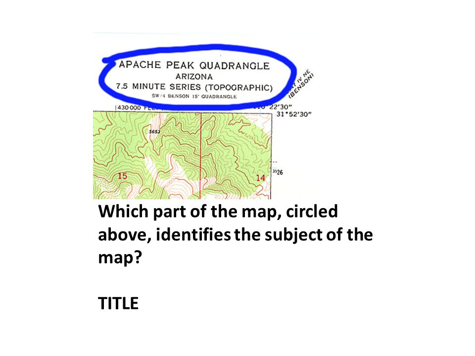 Which part of the map, circled above, identifies the subject of the map? TITLE