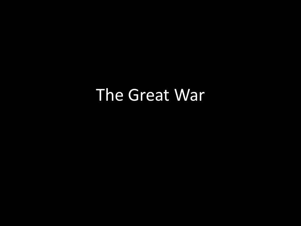 Overview This was the first war that was considered Total War – Total War – the use of ALL of society's resources to wage war This was the war that changed warfare forever – New Technology, New Tactics, New Horrors This war was one of the first to use widespread propaganda to encourage people – Product of Nationalism This war saw the emerging role of women
