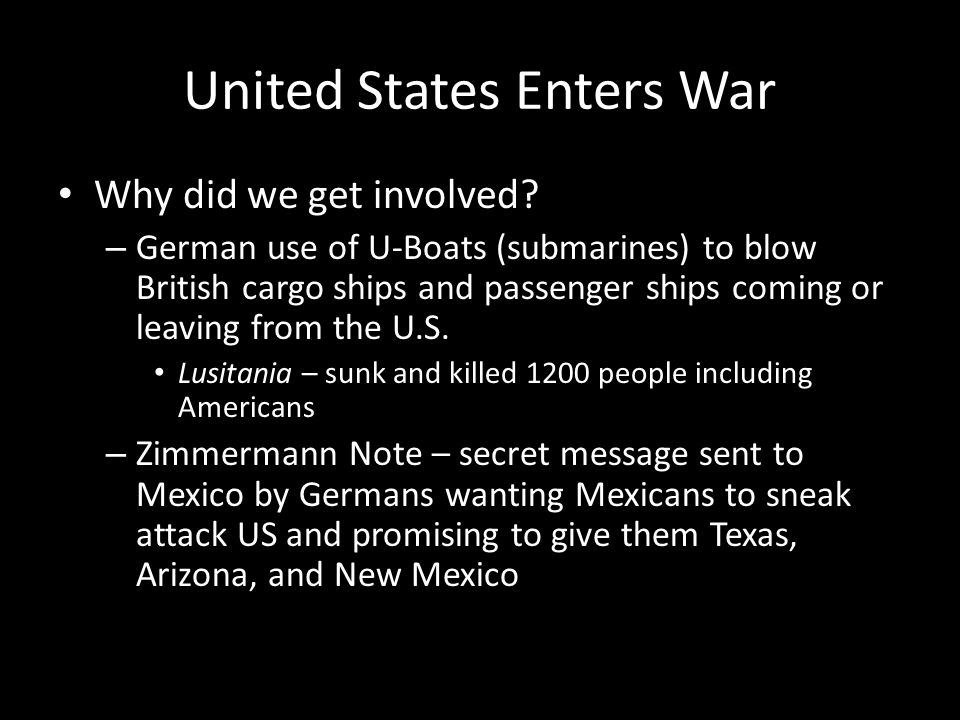 United States Enters War Why did we get involved.