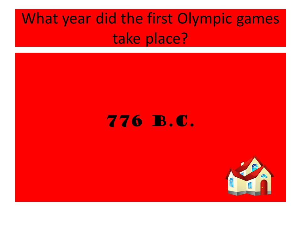 What year did the first Olympic games take place 776 B.C.