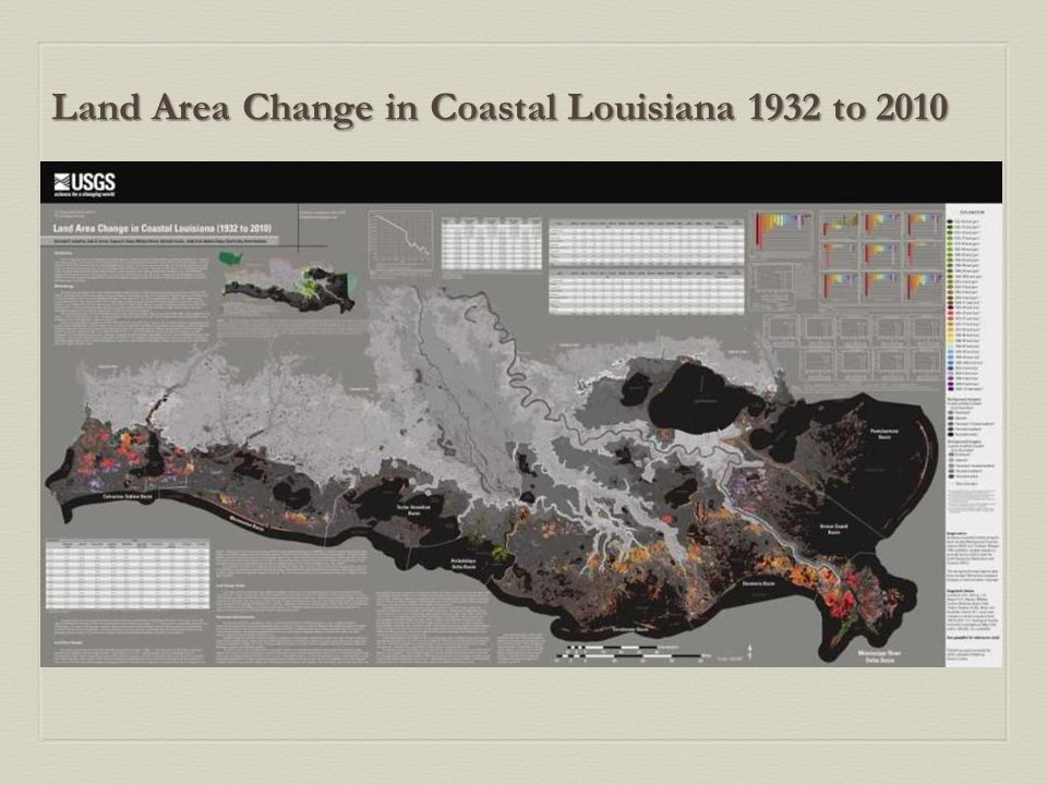 Land Area Change in Coastal Louisiana 1932 to 2010