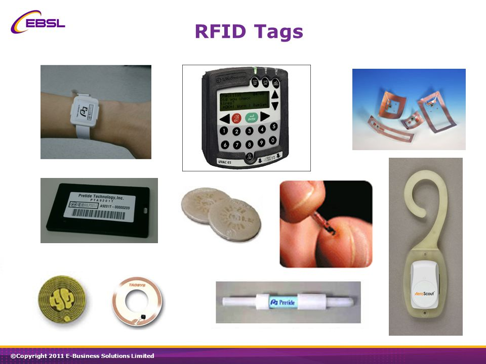 ©Copyright 2011 E-Business Solutions Limited RFID Tags