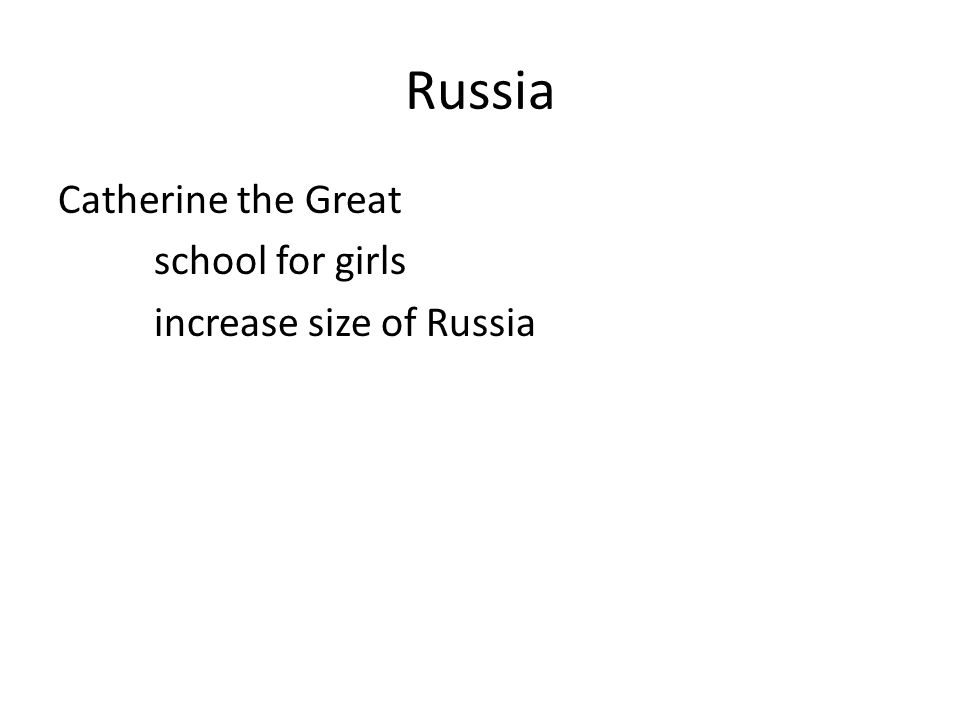 Russia Catherine the Great school for girls increase size of Russia