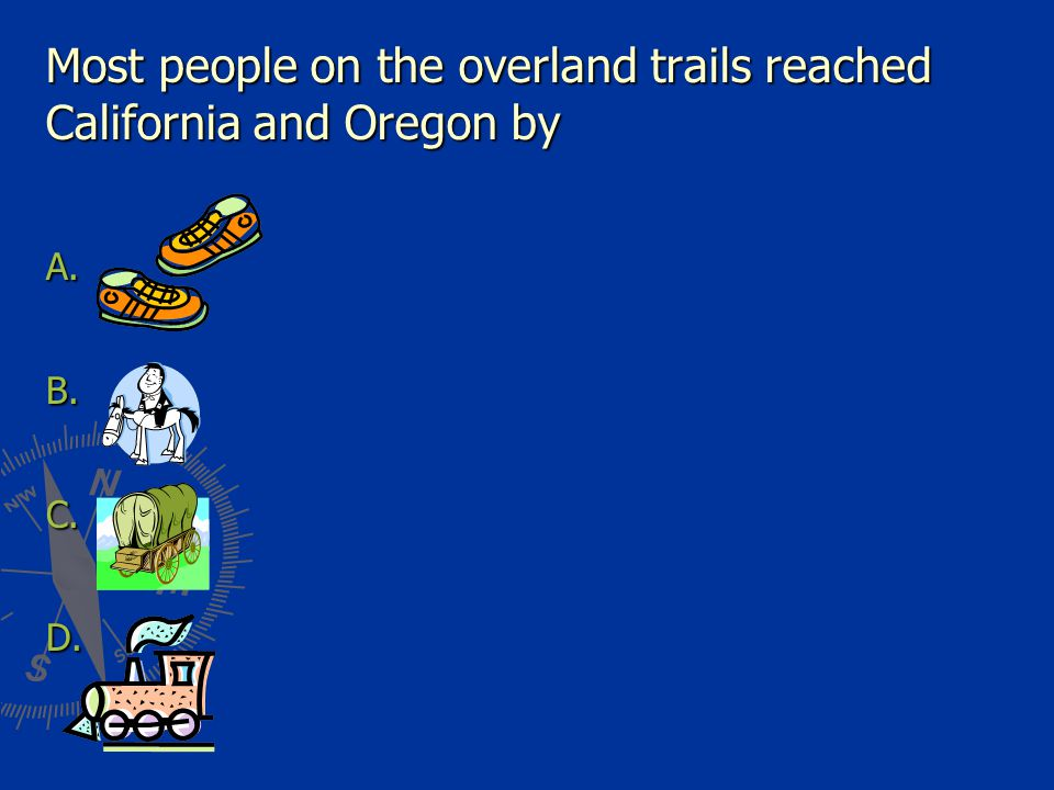 Most deaths among pioneers along the Oregon Trail were caused by ________. illness