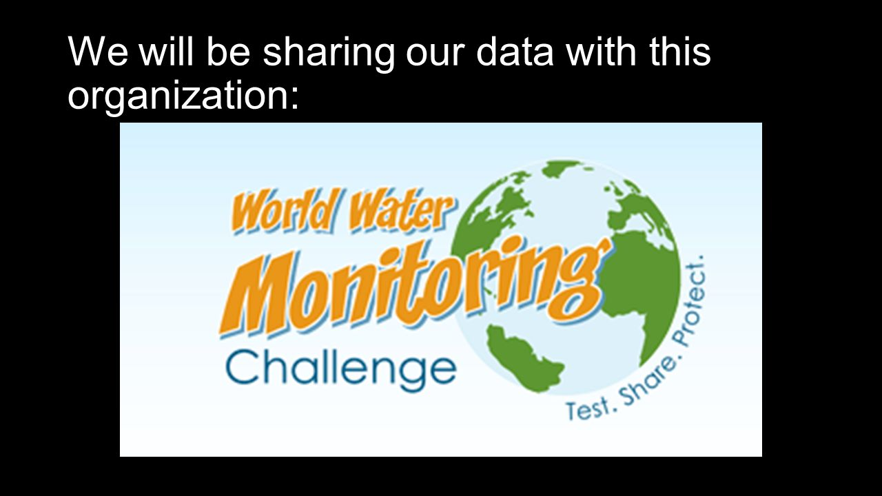 World Water Monitoring Challenge™ is an international education and outreach program that builds public awareness and involvement in protecting water resources around the world by engaging citizens to conduct basic monitoring of their local water bodies.
