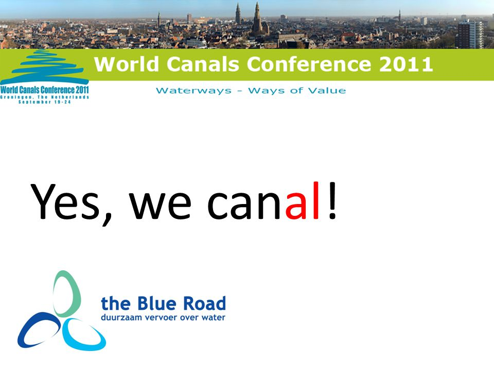 Yes, we canal!