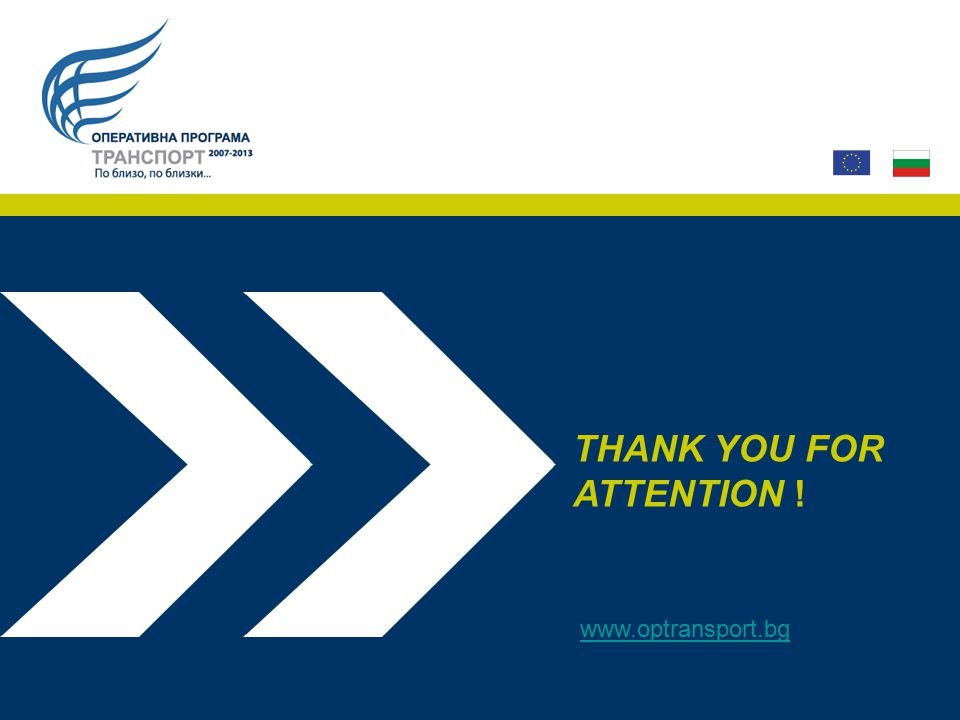 THANK YOU FOR ATTENTION ! www.optransport.bg