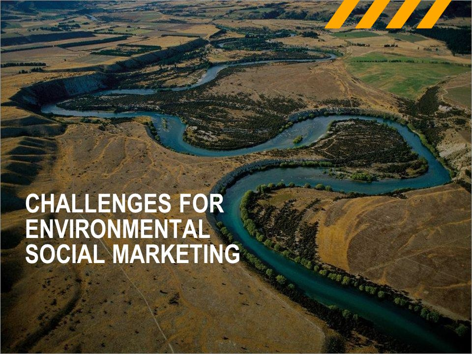 CHALLENGES FOR ENVIRONMENTAL SOCIAL MARKETING