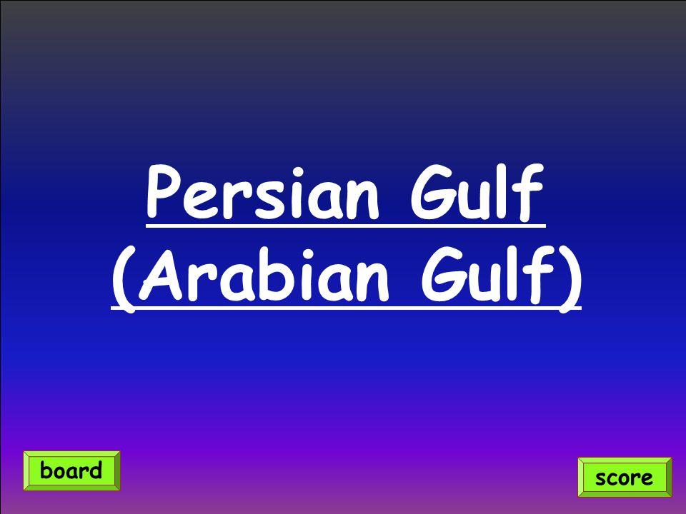 Persian Gulf (Arabian Gulf) score board