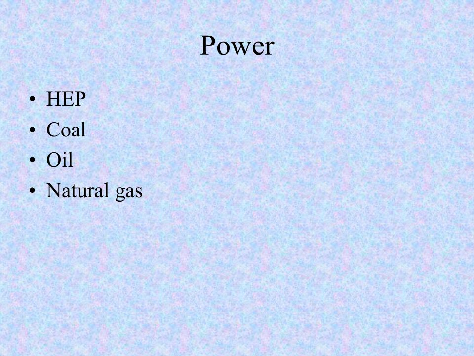 Power HEP Coal Oil Natural gas