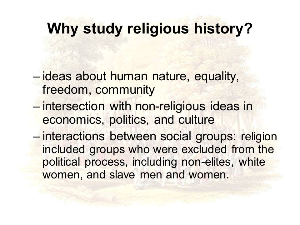 Why study religious history.