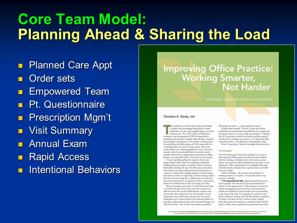 Core Team Model: Planning Ahead & Sharing the Load Planned Care Appt Planned Care Appt Order sets Order sets Empowered Team Empowered Team Pt.