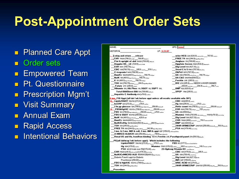 Post-Appointment Order Sets Planned Care Appt Planned Care Appt Order sets Order sets Empowered Team Empowered Team Pt.