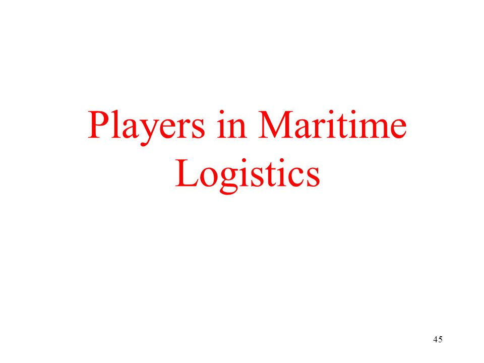 45 Players in Maritime Logistics