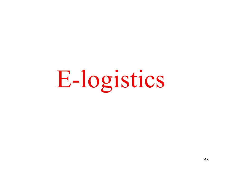 56 E-logistics
