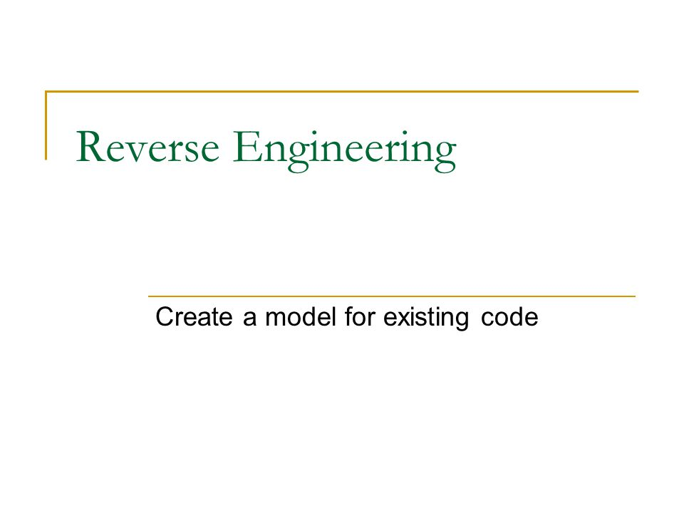 Reverse Engineering Create a model for existing code