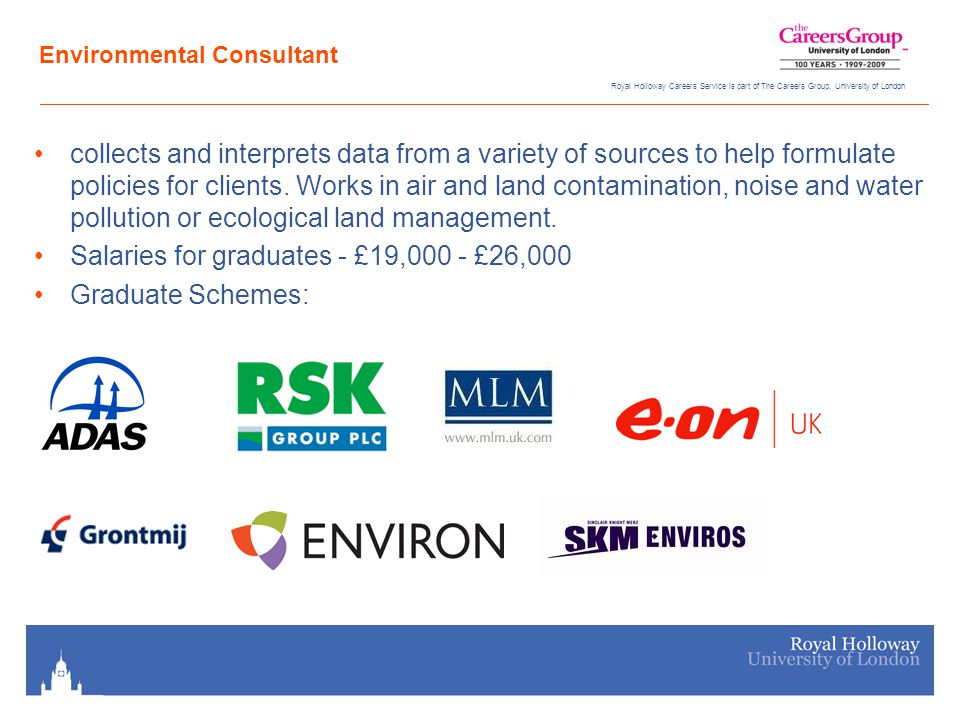 Royal Holloway Careers Service is part of The Careers Group, University of London GIS IT professional who uses computer-based systems to handle geographical information British Association of Remote Sensing Companies Graduate Salaries: £23,000 - £30,000