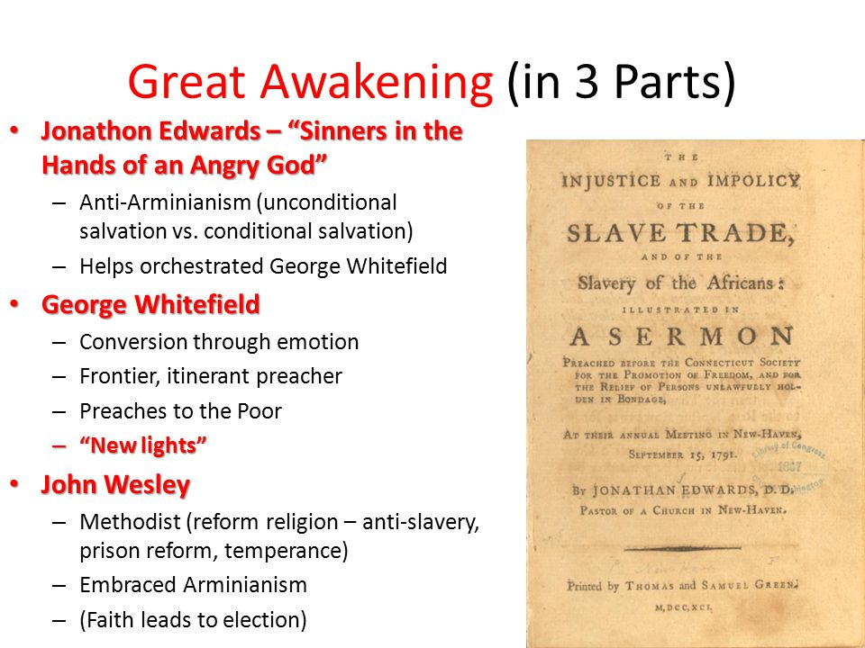 """Great Awakening (in 3 Parts) Jonathon Edwards – """"Sinners in the Hands of an Angry God"""" Jonathon Edwards – """"Sinners in the Hands of an Angry God"""" – Ant"""