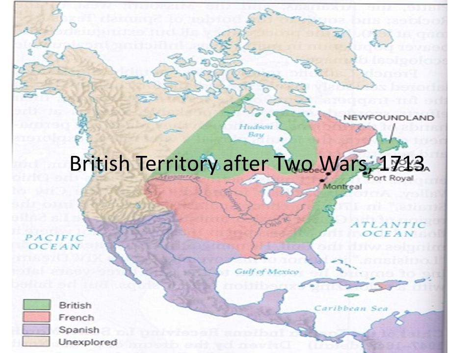 British Territory after Two Wars, 1713