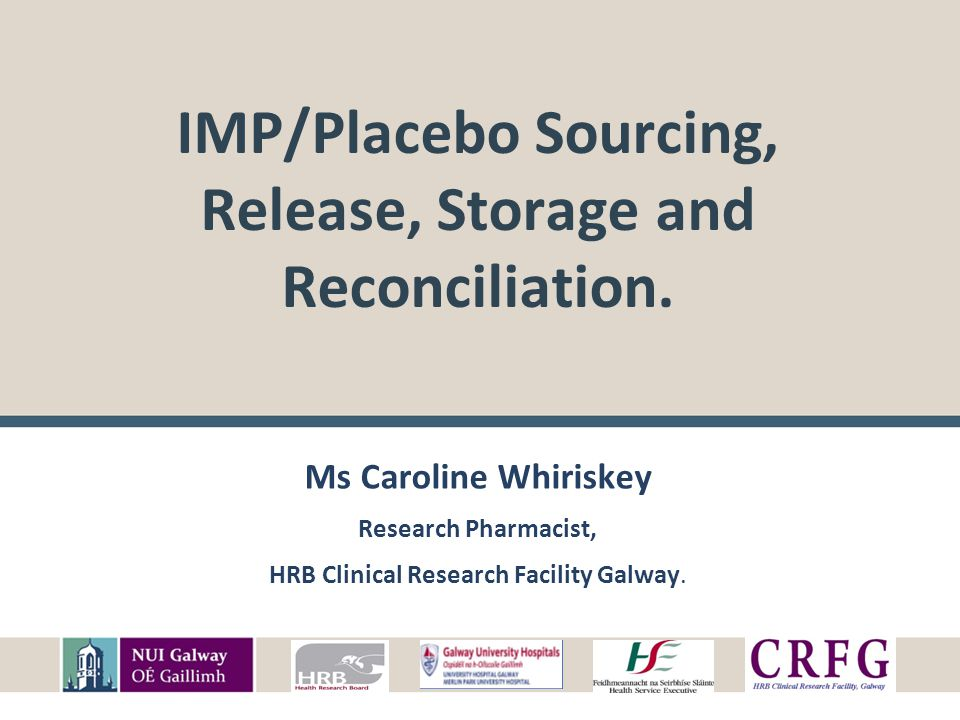IMP/Placebo Sourcing, Release, Storage and Reconciliation.