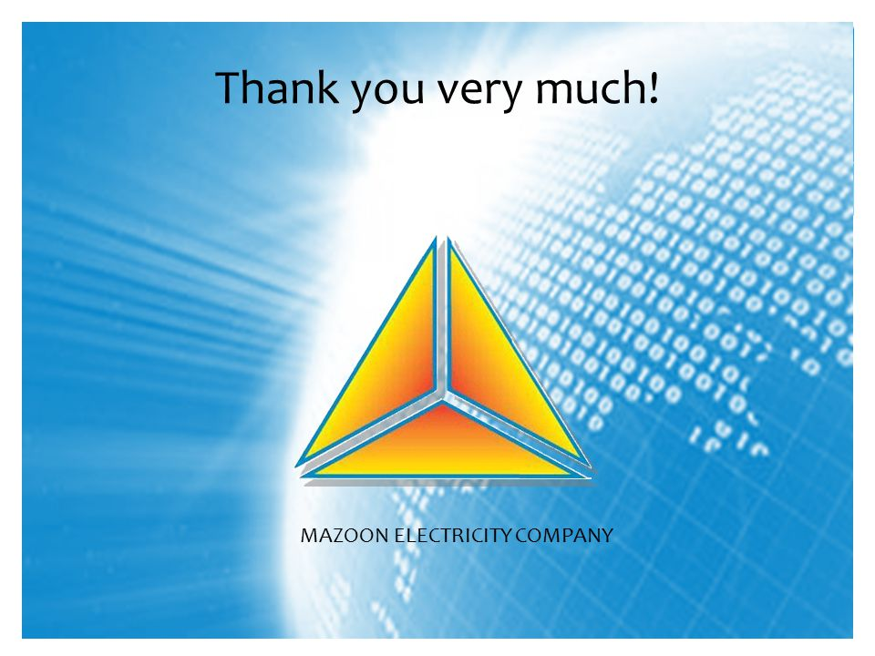 Thank you very much! MAZOON ELECTRICITY COMPANY