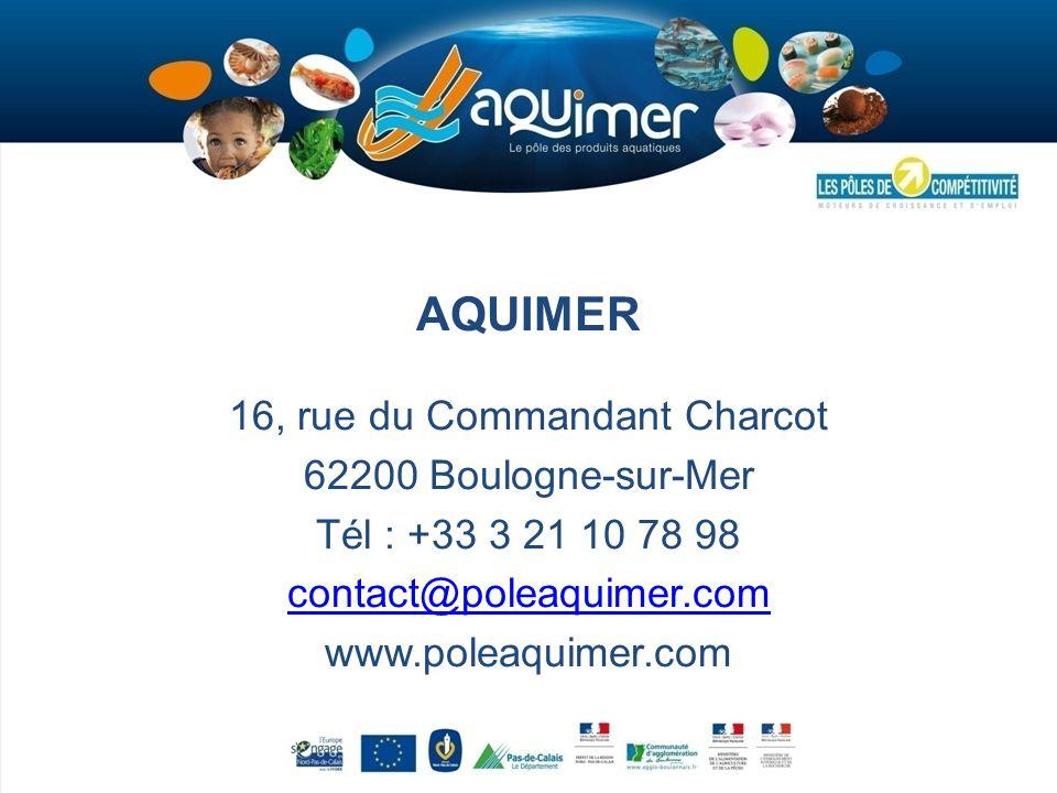 AQUIMER 16, rue du Commandant Charcot 62200 Boulogne-sur-Mer Tél : +33 3 21 10 78 98 contact@poleaquimer.com www.poleaquimer.com
