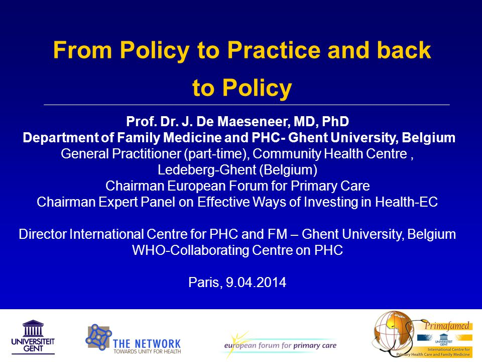 From Policy to Practice and back to Policy Prof.Dr.