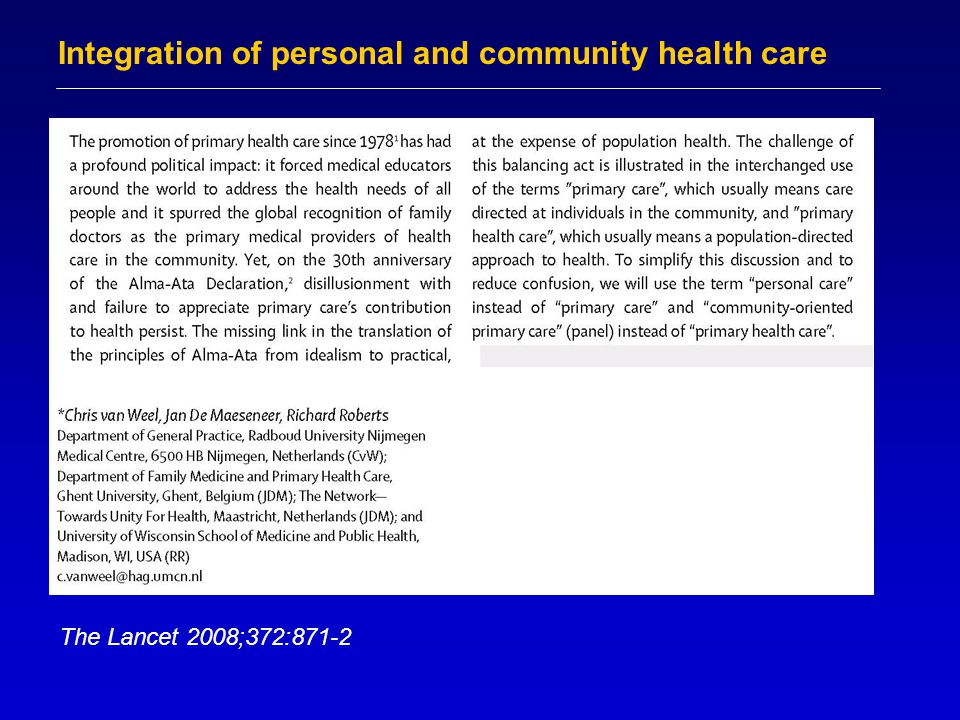 Integration of personal and community health care The Lancet 2008;372:871-2