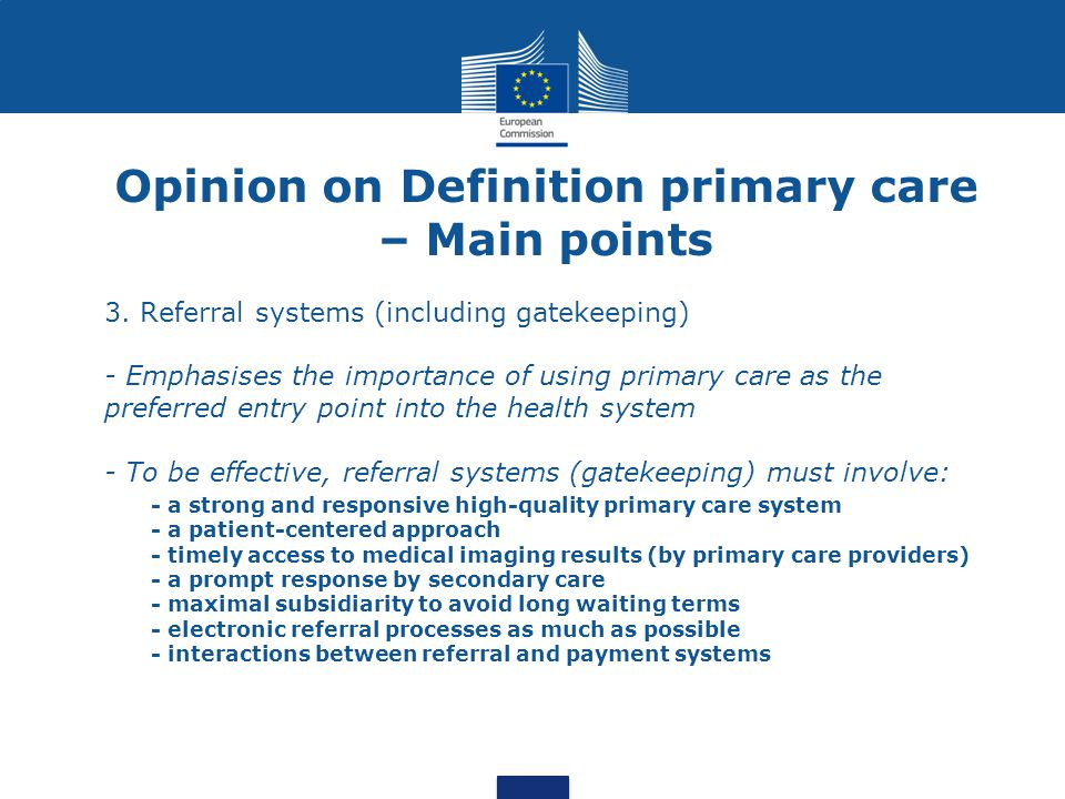 Opinion on Definition primary care – Main points 3.