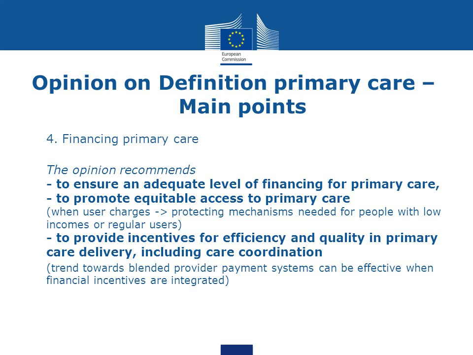 Opinion on Definition primary care – Main points 4.