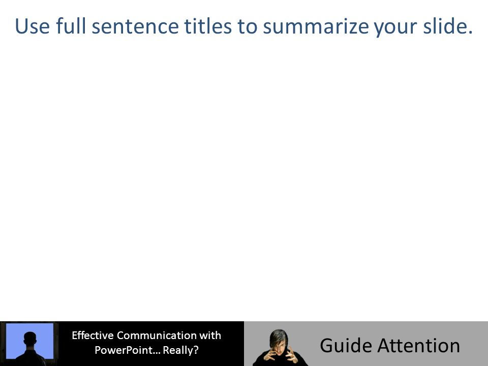 Effective Communication with PowerPoint… Really.