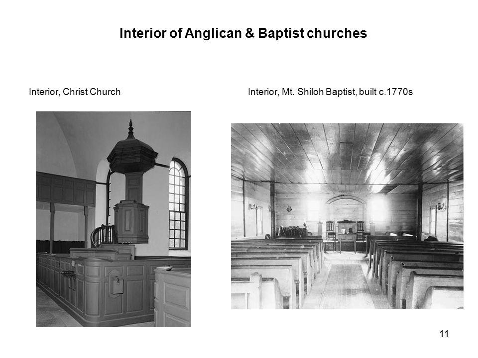 Interior of Anglican & Baptist churches Interior, Mt. Shiloh Baptist, built c.1770sInterior, Christ Church 11