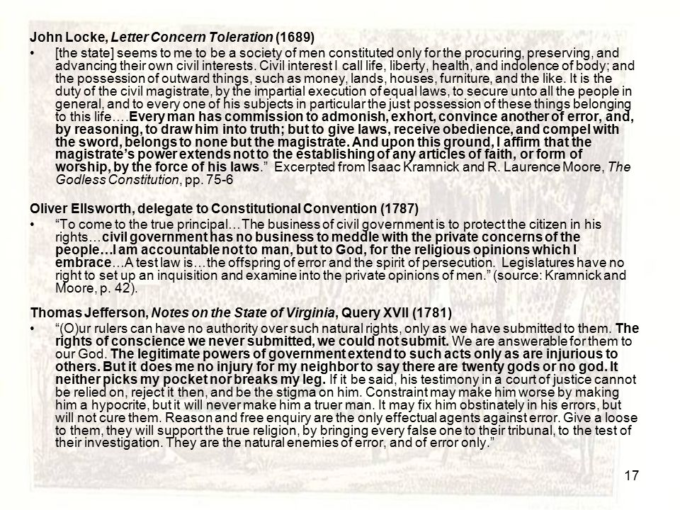 John Locke, Letter Concern Toleration (1689) [the state] seems to me to be a society of men constituted only for the procuring, preserving, and advanc