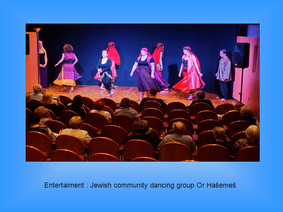 Entertaiment : Jewish community dancing group Or Hašemeš