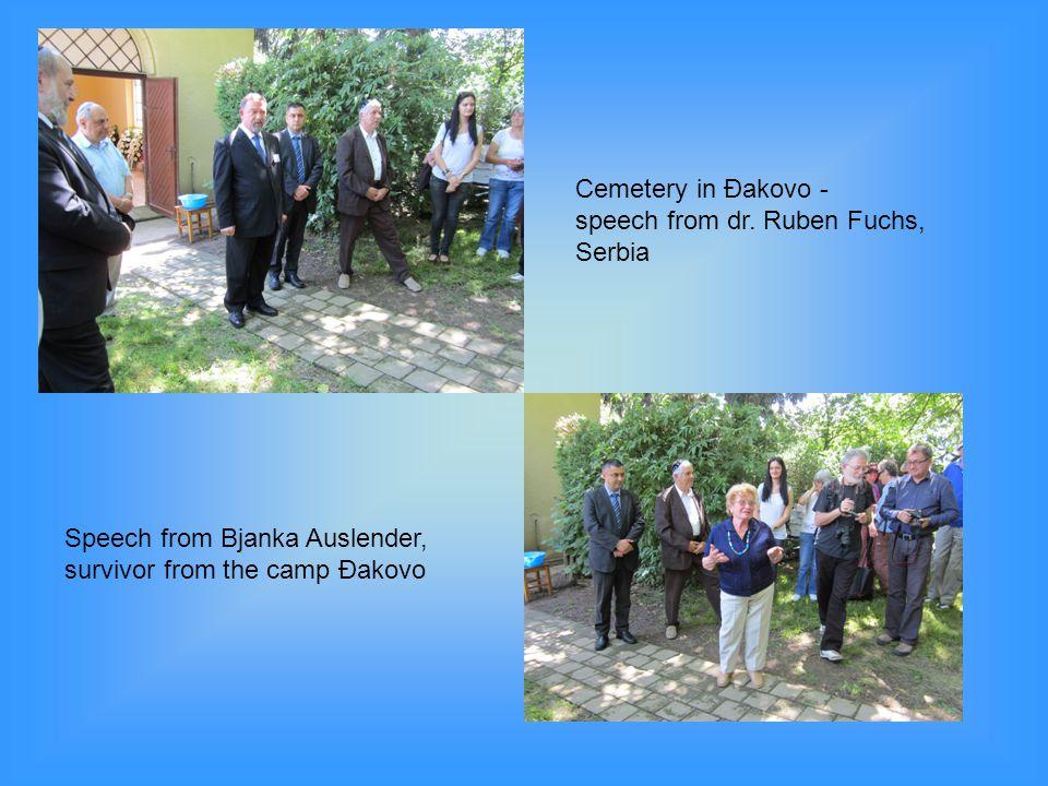 Cemetery in Đakovo - speech from dr. Ruben Fuchs, Serbia Speech from Bjanka Auslender, survivor from the camp Đakovo