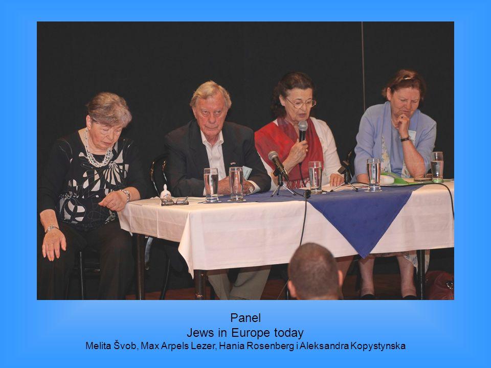 Panel Jews in Europe today Melita Švob, Max Arpels Lezer, Hania Rosenberg i Aleksandra Kopystynska