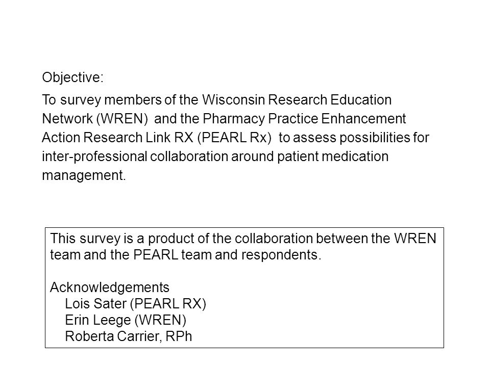 This survey is a product of the collaboration between the WREN team and the PEARL team and respondents.