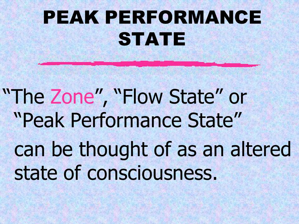 What is the Peak Performance State