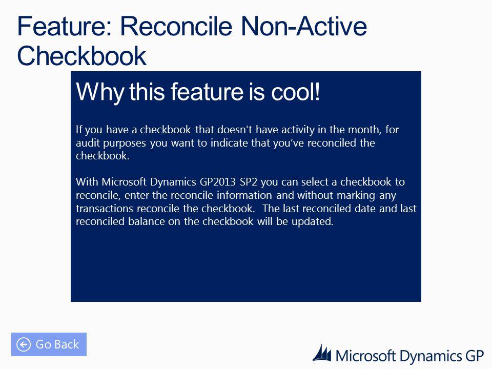 Feature: Reconcile Non-Active Checkbook